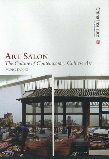 Art Salon: The Culture of Contemporary Chinese Art: Song Dong