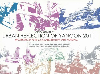 Aung Myat Htay: Urban Reflection of Yangon 2011.