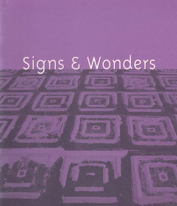 Signs & Wonders: An Installation Project