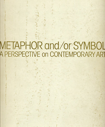 A Perspective on Contemporary Art: Metaphor and/or Symbol