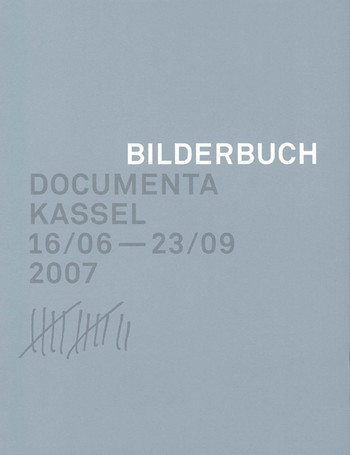 (Picture Book: Documenta Kassel 16/06-23/09)