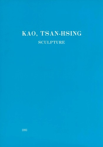 Kao, Tsan-Hsing Sculpture
