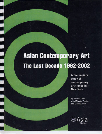 Asian Contemporary Art, The Last Decade 1992-2002: A Preliminary Study of Contemporary Art Trends in