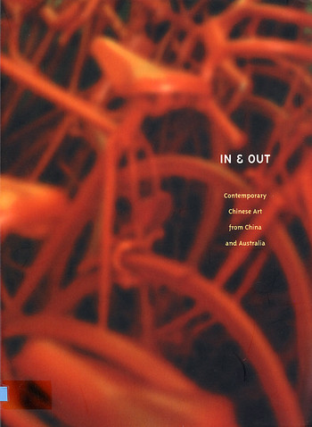 In & Out: Contemporary Chinese Art from China and Australia (ENGLISH VERSION)