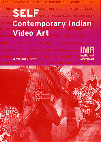 SELF: Contemporary Indian Video Art