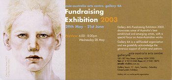 asia-australia arts centre, gallery 4a: Fundraising Exhibition 2003