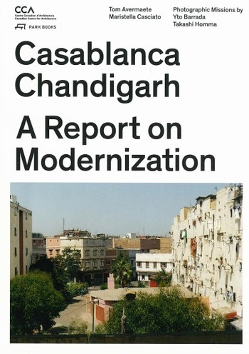 Casablanca Chandigarh: A Report on Modernization