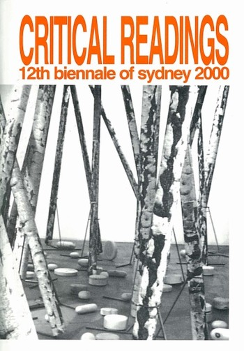 Critical Readings: The 12th Biennale of Sydney 2000