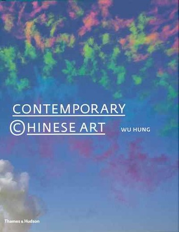 Contemporary Chinese Art : A History 1970s-2000s