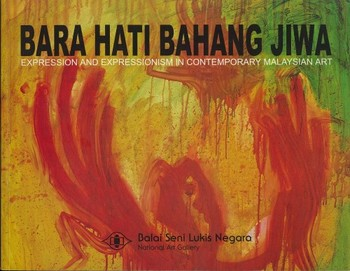 Expression and Expressionism in Contemporary Malaysian Art