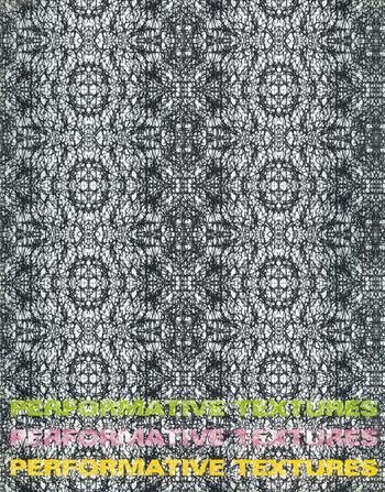 Performative Textures