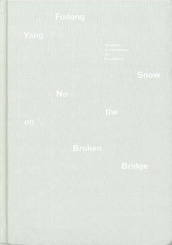 Yang Fudong: No Snow on the Broken Bridge