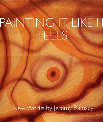 Painting It Like It Feels - New Works by Jeremy Ramsey
