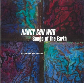 Nancy Chu Woo: Songs of the Earth