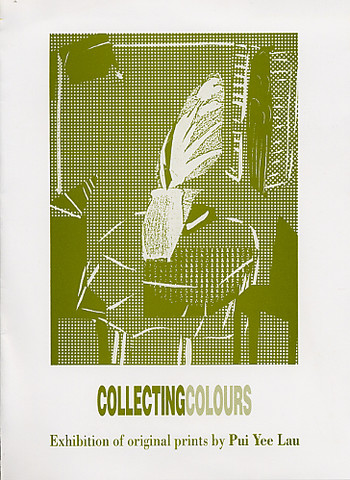 Collecting Colours: Exhibition of Original Prints by Pui Yee Lau