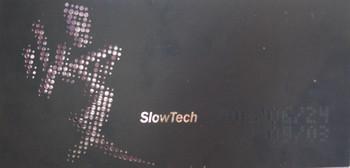 SlowTech