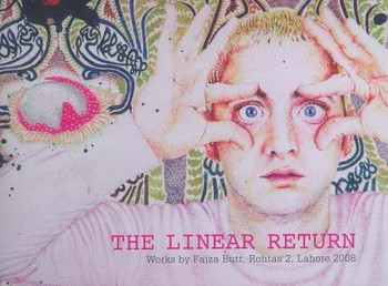The Linear Return: Works by Faiza Butt