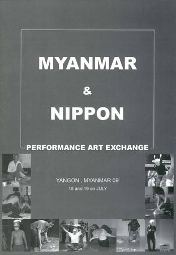 Myanmar & Nippon: Performance Art Exchange