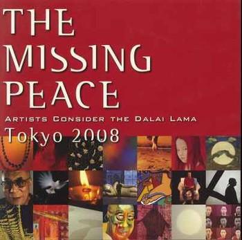 The Missing Peace: Artists Consider the Dalai Lama