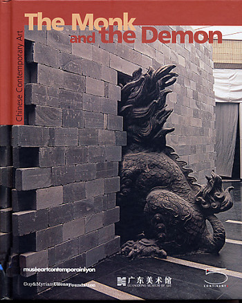The Monk and the Demon: Chinese Contemporary Art