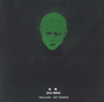 Zhu Ming 1994-2006 Art Works