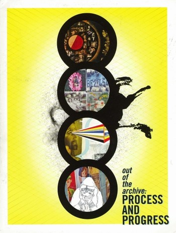 Out of the Archive: Process and Progress