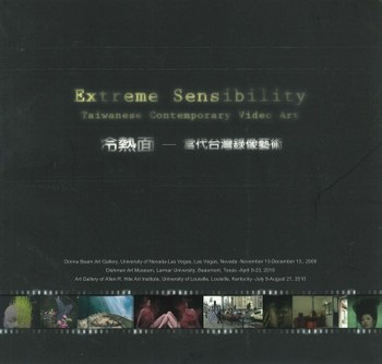 Extreme Sensibility: Taiwanese Contemporary Video Art