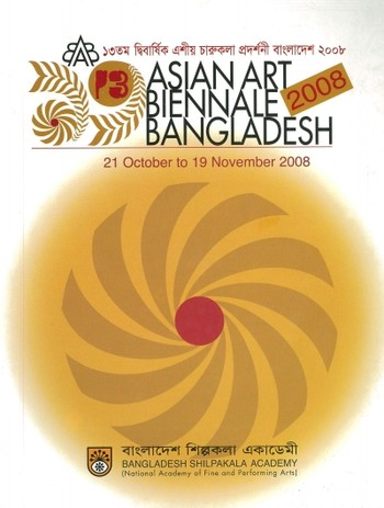 The 13th Asian Art Biennale Bangladesh 2008