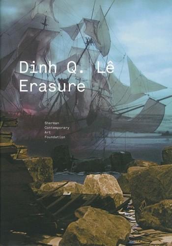 Dinh Q. Lê: Erasure