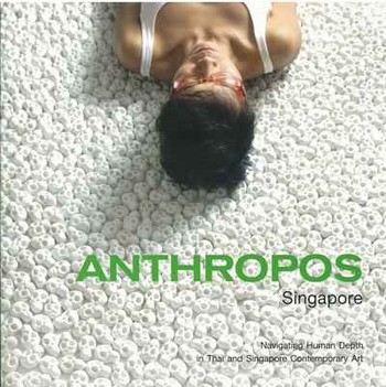 Anthropos: Navigating Human Depth in Thai and Singapore Contemporary Art