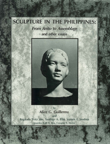 Sculpture in the Philippines: From Anito to Assemblage