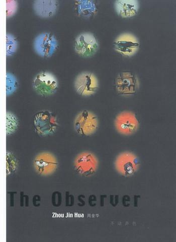 The observer: Zhou Jin Hua
