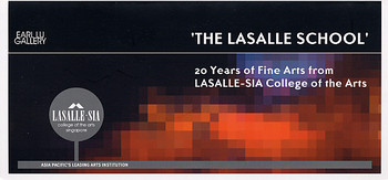 'The Lasalle School' : 20 Years of Fine Arts from LASALLE-SIA College of the Arts
