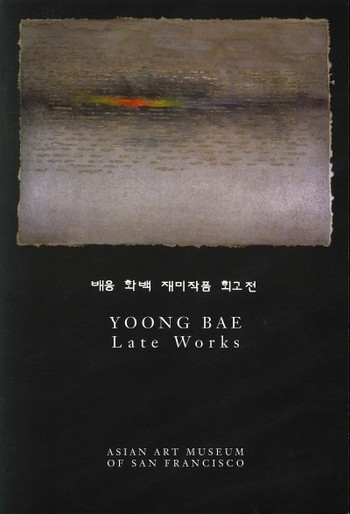 Yoong Bae: Late Works