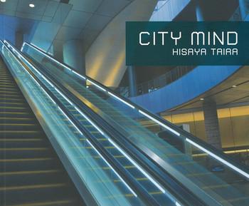 City Mind: Hisaya Taira