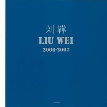 Liu Wei 2006-2007