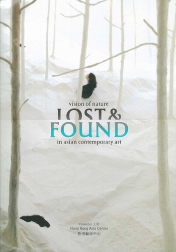 Vision of Nature: Lost & Found in Asian Contemporary Art