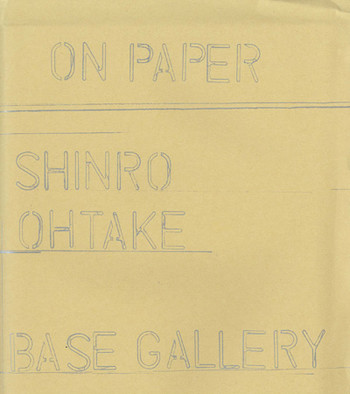 Shinro Ohtake: On Paper