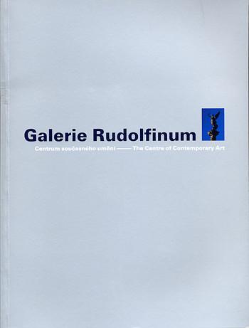 Galerie Rudolfinum - The Centre of Contemporary Art
