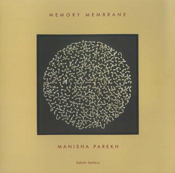 Manisha Parekh: Memory Membrane