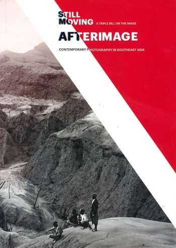 Afterimage: Contemporary Photography in South East Asia