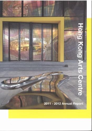 Hong Kong Arts Centre 2011-2012 Annual Report