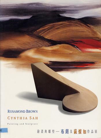 Rosamond Brown / Cynthia Sah: Painting and Sculpture