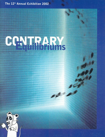 The 12th Annual Exhibition 2002: Contrary Equilibriums