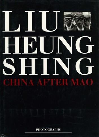 Liu Heung Shing: China After Mao