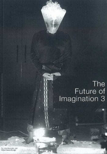 The Future of Imagination 3: International Performance Art Event