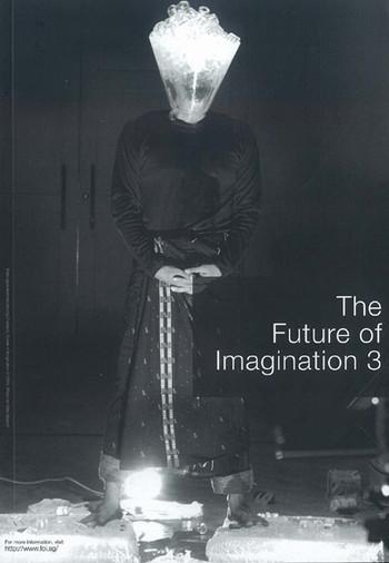The Future of Imagination 3: International Performance Art Event