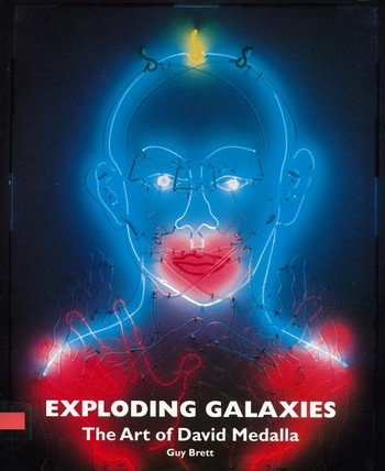 Exploding Galaxies: The Art of David Medalla