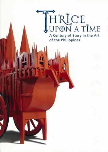 Thrice Upon A Time: A Century of Story in the Art of the Philippines