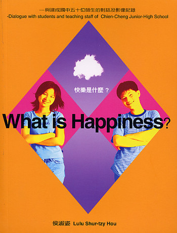 What is Happiness? - Dialogue with students and teaching staff of Chien-Cheng Junior-High School